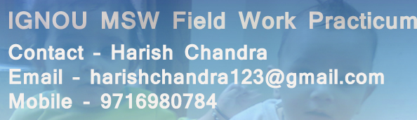 IGNOU MSW Field Work Practicum